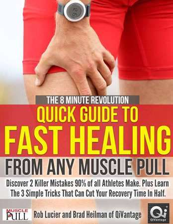Quick Guide To Fast Healing - Muscle Pulls, Sprains, Sports Injuries