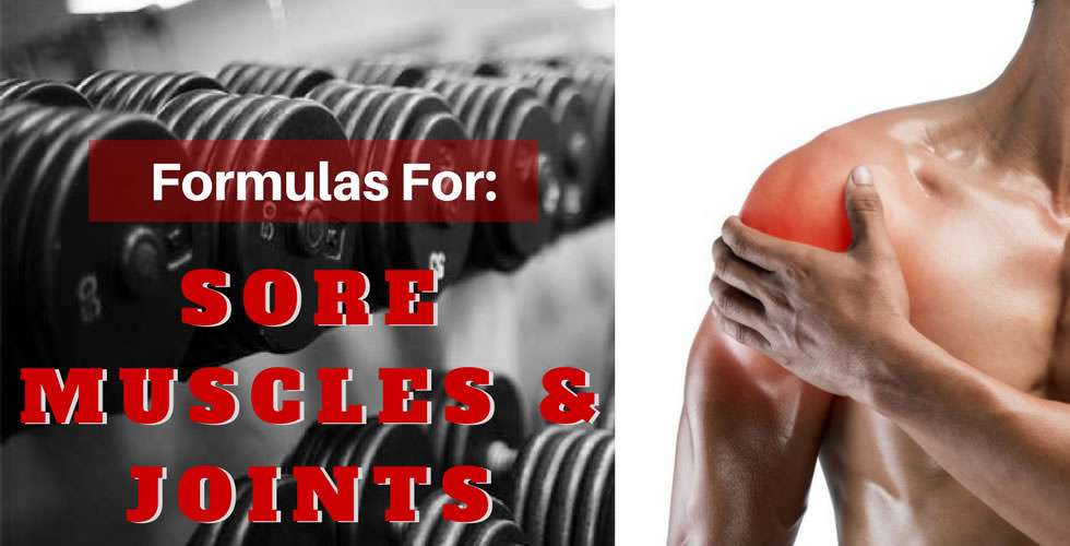 Formulas for sore muscles and joints